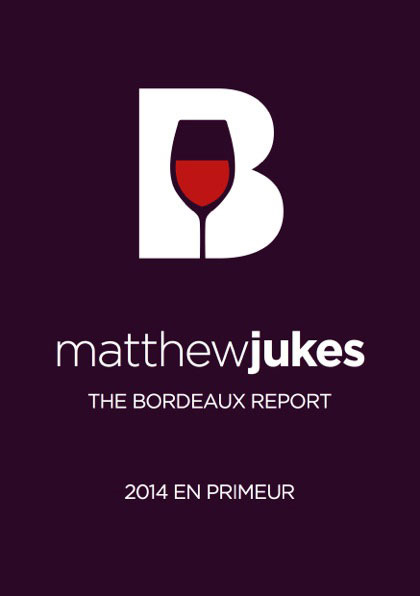 Matthew Jukes Report - Bordeaux 2014