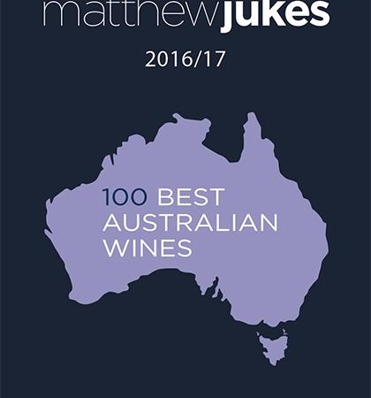 Matthew Jukes Report - 100 Best Australian Wines 2016/17