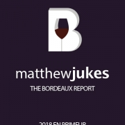 Matthew Jukes Report - Bordeaux 2018