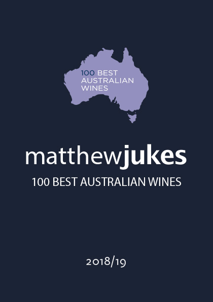 Matthew Jukes Report - 100 Best Australian Wines 2018-19